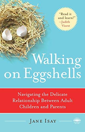 Walking on Eggshells: Navigating the Delicate Relationship Between Adult Children and Parents