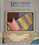 Records Management for an Information Age, Joseph V. Arn and Paula H. Titlow, 0827335512