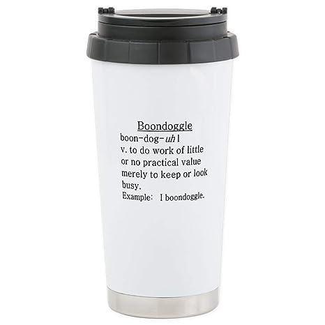 CafePress – Boondoggle definición – taza de viaje de acero inoxidable, con aislamiento 16 oz
