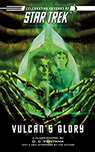 Vulcan's Glory: The Original Series: Vulcan's Glory (Star Trek: The Original Series Book 44)