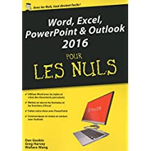 Word, Excel, PowerPoint et Outlook 2016 pour les Nuls mégapoche (French Edition)