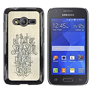 LECELL--Funda protectora / Cubierta / Piel For Samsung Galaxy Ace 4 G313 SM-G313F -- Motivational Quote Calligraphy --