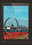 img - for The Photographer's iPad: Putting the iPad at the heart of your photographic workflow by Frank Gallaugher (2015-12-10) book / textbook / text book