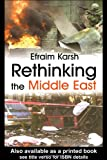 Rethinking the Middle East, Efraim Karsh, 0714683469