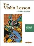 The Violin Lesson by Simon Fischer