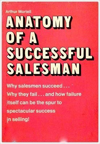 Anatomy Of A Successful Salesman Arthur Mortell 9780878630417