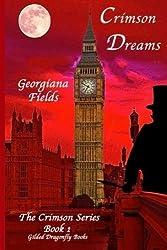 Crimson Dreams (Crimson Series) (Volume 1) by Georgiana Fields (2015-08-06)