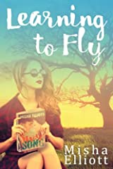 Learning to Fly (Flying Series) (Volume 1)