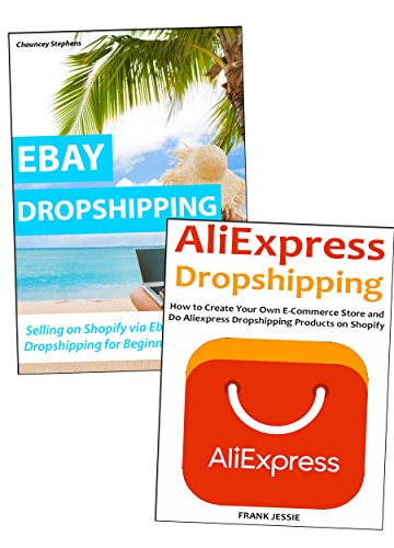 DROPSHIPPING FOR BEGINNERS: How to Start Selling Products Even Without Investing On Your Own Inventory. Ebay & Aliexpress Training (Costume Inventory)