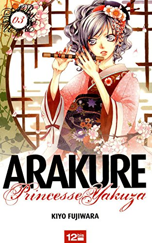 Arakure, Tome 3 (French Edition)