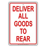 tow and haul package - Deliver All Goods To Rear Loading And Unloading Truck Zone Alert Caution Warning Notice Aluminum Metal Tin 12