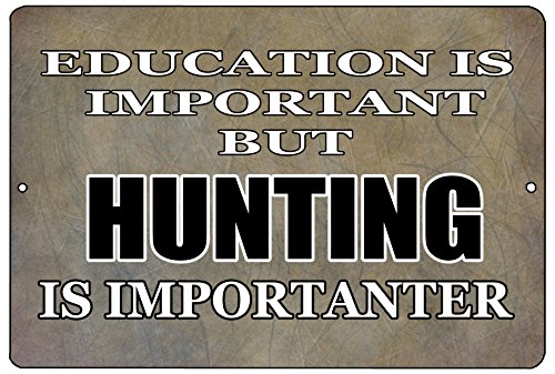 Rogue River Tactical Funny Sarcastic Hunting Metal Tin Sign Wall Decor Man Cave Bar Education Hunter Hunt
