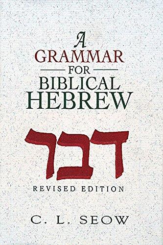 A Grammar for Biblical Hebrew (Revised Edition)