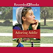 Adoring Addie: Courtships of Lancaster County, Book 2 | Leslie Gould