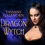 Dragon Wytch: Otherworld, Book 4 | Yasmine Galenorn