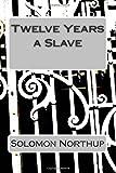 Twelve Years a Slave, Solomon Northup, 1500130184