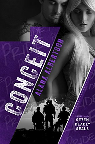Conceit (Se7en Deadly SEALs Book 1) by [Albertson, Alana]