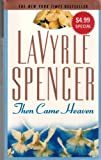 Then Came Heaven, LaVyrle Spencer, 0515140856