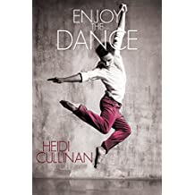 Enjoy the Dance (Dancing Book 2)