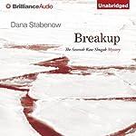 Breakup: A Kate Shugak Novel, Book 7 | Dana Stabenow