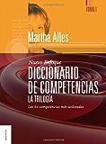 Diccionario de Competencias. La Trilogía. Tomo 1