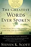 img - for The Greatest Words Ever Spoken: Everything Jesus Said About You, Your Life, and Everything Else (Thinline Ed.) book / textbook / text book