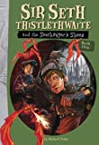 Sir Seth Thistlethwaite and the Soothsayer's Shoes, Richard Thake, 1897349920