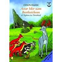 Astar Mor nam Beathaichean: A'tighinn Tro Thrioblaid