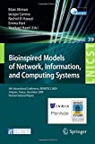 img - for Bioinspired Models of Network, Information, and Computing Systems: 4th International Conference, December 9-11, 2009, Revised Selected Papers (Lecture ... and Telecommunications Engineering) book / textbook / text book