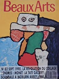 Beaux Arts Magazine, n°82 : La révolution du collage par  Beaux Arts Magazine