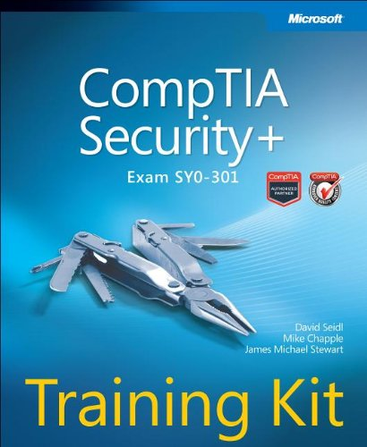 CompTIA Security+ Training Kit (Exam SY0-301) by David Seidl , James Michael Stewart , Mike Chapple, Publisher : Microsoft Press