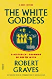 The White Goddess, Robert Graves, 0374289336