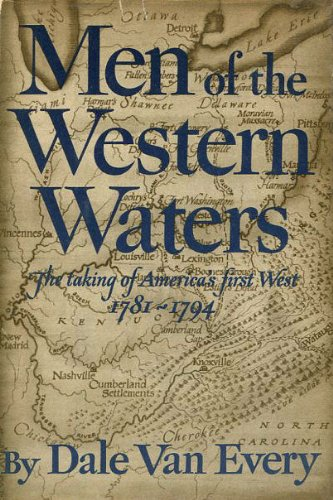 Men of the western waters;: A second look at the first Americans (Dale Van Every)