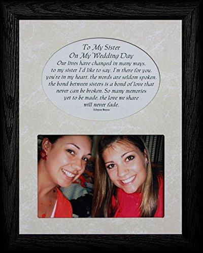 PersonalizedbyJoyceBoyce.com to My Sister ON My Wedding Day Picture & Poetry Keepsake Photo Frame (Black)