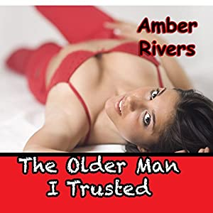 The Older Man I Trusted Audiobook
