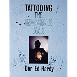 Tattooing the Invisible Man: Bodies of Work Hardcover February 1, 2000