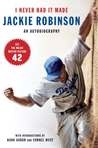 I Never Had It Made: An Autobiography of Jackie Robinson cover