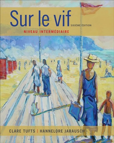 Sur le vif: Niveau intermediaire (World Languages)
