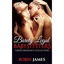 Barely Legal Babysitters: Taboo Romance Collection
