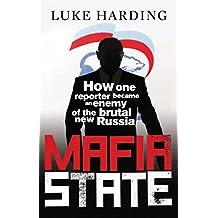 Mafia State: Spies, Surveillance and Russia's Secret Wars