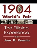 1904 World's Fair: The Filipino Experience