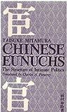 Chinese Eunuchs, Taisuke Mitamura, 0804806535
