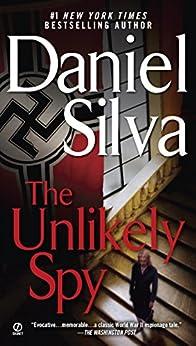 The Unlikely Spy by [Silva, Daniel]