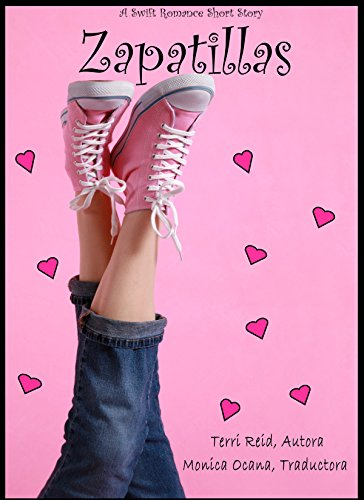 Zapatillas (A Swift Romance nº 1) (Spanish Edition) by [Reid,
