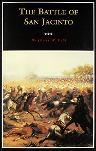 The Battle of San Jacinto (Fred Rider Cotten Popular History Series)