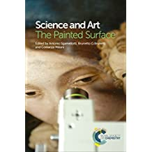 Science and Art: The Painted Surface (English Edition)