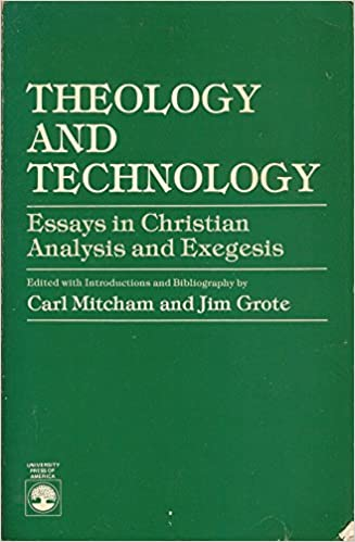 Essay About Business Theology And Technology Essays In Christian Analysis And Exegesis Business Essay Writing Service also Online Studying Amazoncom Theology And Technology Essays In Christian Analysis  Help Starting A Business Plan