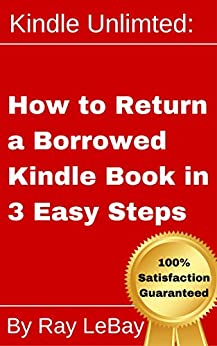 Amazon Gift Card Code >> Kindle Unlimited: How to Return a Borrowed Kindle Book in Three Easy Steps! (Help Series 2 ...
