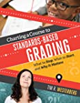 Charting a Course to Standards-Based...