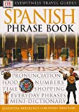 Eyewitness Spanish Travel Phrasebook, Dorling Kindersley Publishing Staff, 0135017521